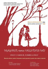 """Dragobete versus Valentine's Day – Only l'Amour / Iubirea Only"""